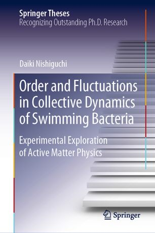 Order and Fluctuations in Collective Dynamics of Swimming Bacteria: (True EPUB)