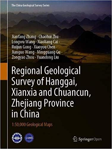 Regional Geological Survey of Hanggai, Xianxia and Chuancun, Zhejiang Province in China: 1:50,000 Geological Maps