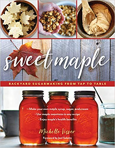 Sweet Maple: Backyard Sugarmaking from Tap to Table, PDF