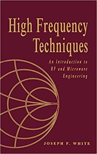 High Frequency Techniques: An Introduction to RF and Microwave Engineering