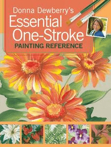 Donna Dewberry's Essential One Stroke Painting Reference