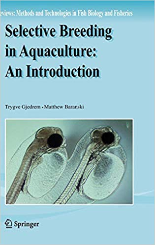 Selective Breeding in Aquaculture: an Introduction