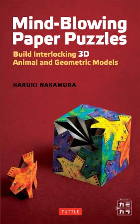 Mind Blowing Paper Puzzles Ebook: Build Interlocking 3D Animal and Geometric Models