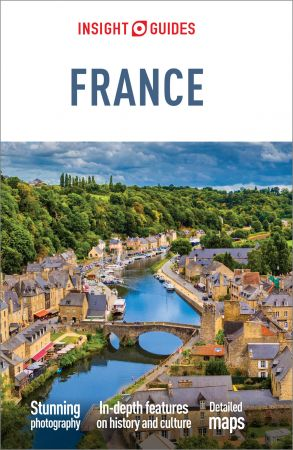 Insight Guides France (Travel Guide eBook) (Insight Guides), 7th Edition