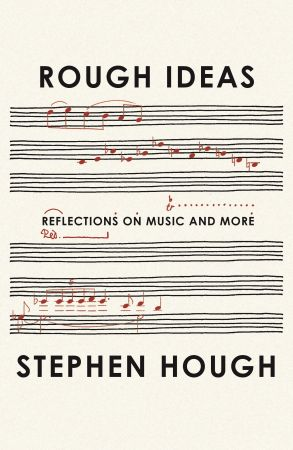 Rough Ideas: Reflections on Music and More, 2020 Edition