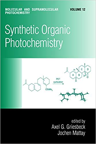 Synthetic Organic Photochemistry (Molecular and Supramolecular Photochemistry Book 12)