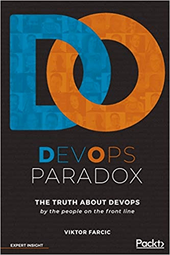 DevOps Paradox: The truth about DevOps by the people on the front line (True PDF, EPUB, MOBI)