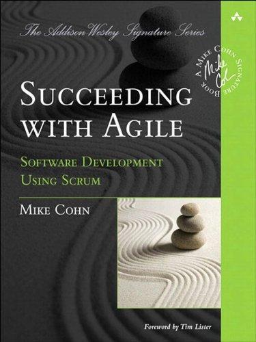 Succeeding with Agile: Software Development Using Scrum [EPUB]