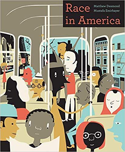 Race in America by Matthew Desmond