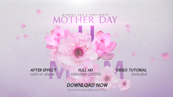 Videohive - Mother Day Titles l Mother Day Wishes l Mother Day Template l World Best MOM l MUM Wishes - 25795320 - After Effects Template