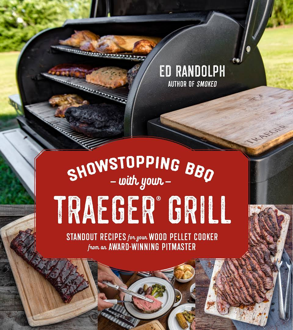 Download Showstopping BBQ with Your Traeger Grill ...