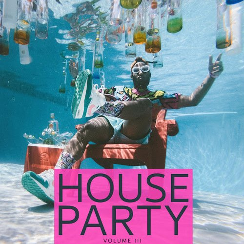 VA   House Party, Vol. 3 (Spiced Up Deep House Tunes To Get The Party Started) 2020