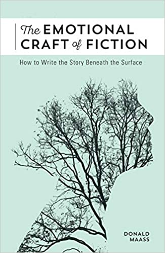 The Emotional Craft of Fiction: How to Write the Story Beneath the Surface[Audiobook]