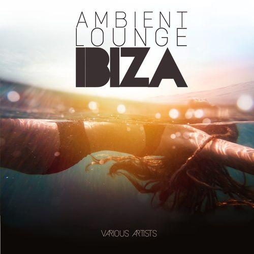 VA   Ambient Lounge IBIZA (2020)