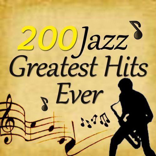 VA   200 Jazz Greatest Hits Ever (2013)