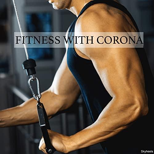 VA   Fitness with Corona (2020)