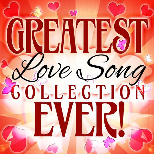 VA   Greatest Love Song Collection Ever! (2014)