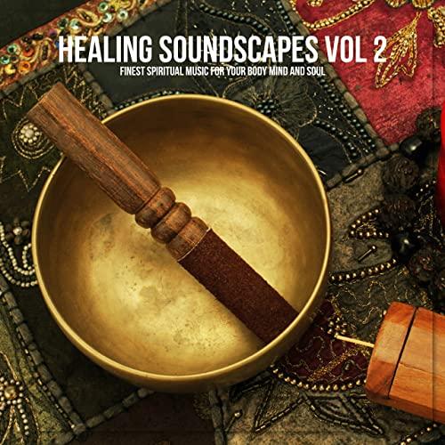 Various Artists   Healing Soundscapes, Vol. 2 (2020)