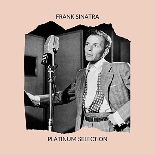 Frank Sinatra   Platinum Selection (2020) mp3