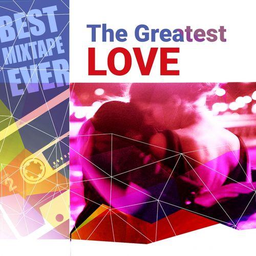 VA   Best Mixtape Ever: The Greatest Love (2015)