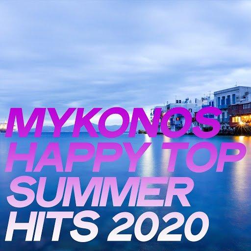 VA   Mykonos Happy Top Summer Hits 2020 (The House Music Selection Mykonos 2020)