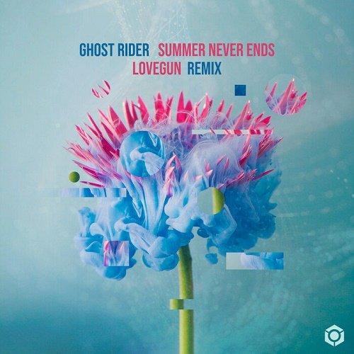 Ghost Rider   Summer Never Ends (Lovegun Remix) (Single) (2020)