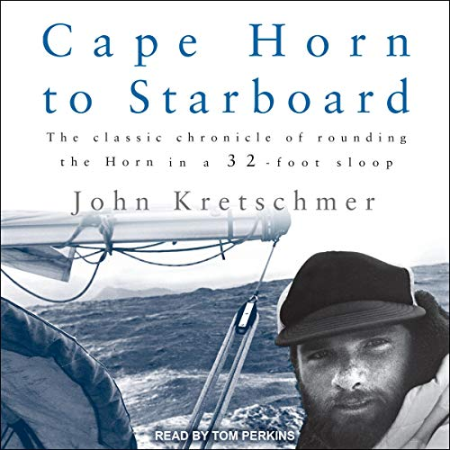 Cape Horn to Starboard [Audiobook]