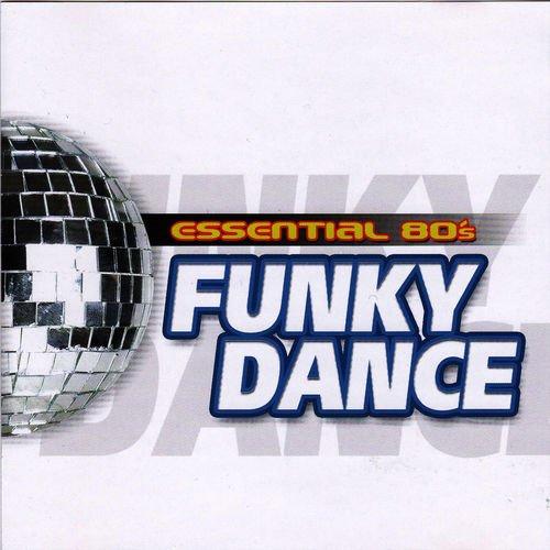 VA   Essential 80's Funky Dance (2014)