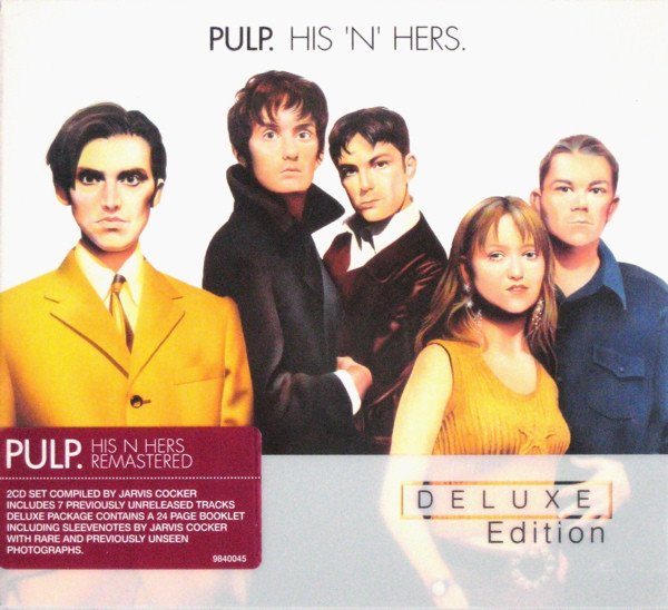 Pulp - His 'N' Hers [Deluxe Edition] (2006)