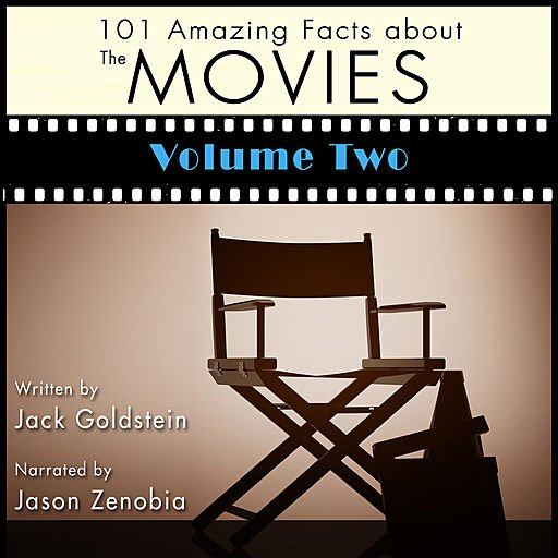 101 Amazing Facts About the Movies: Volume 2 (Audiobook)