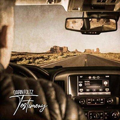 Darin Foltz - Testimony (2020) MP3