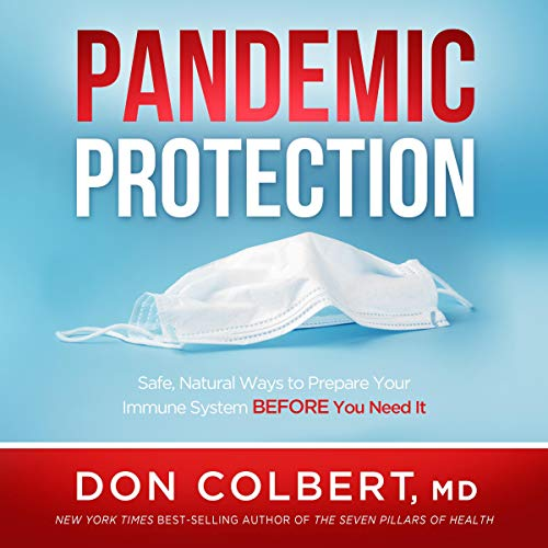 Pandemic Protection: Safe, Natural Ways to Prepare Your Immune System Before You Need It (Audiobook)