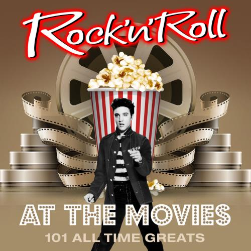 VA   Rock 'N' Roll at the Movies   101 All Time Greats (2016)