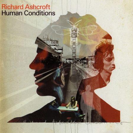 Richard Ashcroft - Human Conditions (2002)