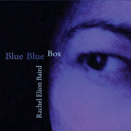 Rachel Elion Baird   Blue Blue Box (2020) MP3