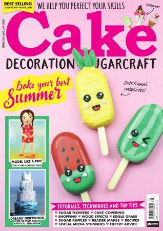 Cake Decoration Sugarcraft   August 2020