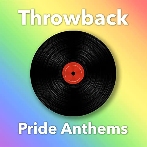 Various Artists - Throwback Pride Anthems (2020)