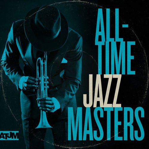 VA   All Time Jazz Masters (2019) MP3