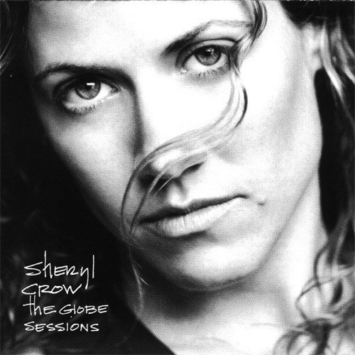Sheryl Crow - The Globe Sessions (1998)