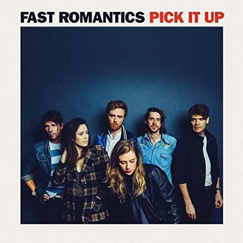 Fast Romantics   Pick It Up (2020)