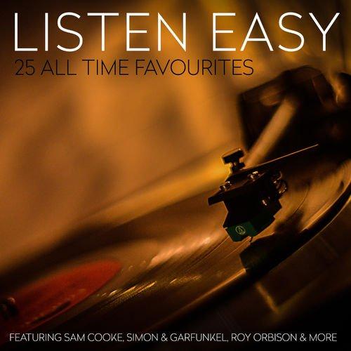VA   Listen Easy   25 All Time Favourites (2016)