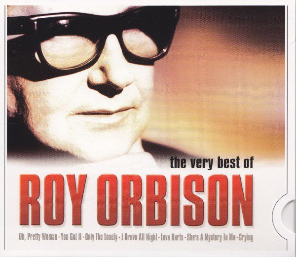 Roy Orbison ‎- The Very Best Of Roy Orbison (2007)