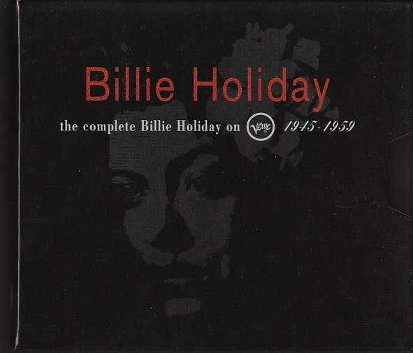 Billie Holiday ‎- The Complete Billie Holiday On Verve (1945 1959)