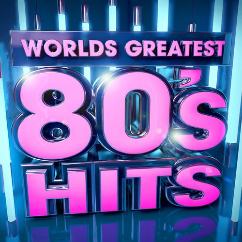 VA   40 Worlds Greatest 80's Hits   The Only 80s Hits Album You'll Ever Need! by Chart Hits Allstars (2012)