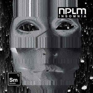 NPLM - Insomnia (2020)