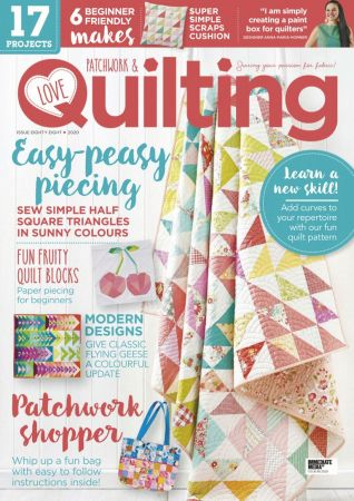 Love Patchwork & Quilting   Issue 88, 2020