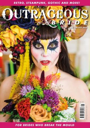 Outrageous Bride   Issue 1   August September October 2020