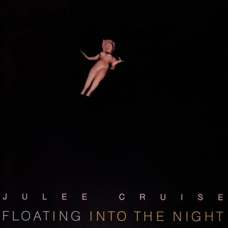 Julee Cruise ‎- Floating Into The Night (1989)