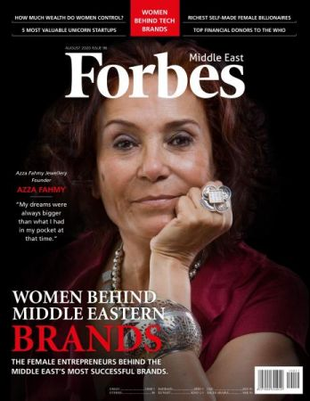 Forbes Middle East English Edition   Issue 96   August 2020