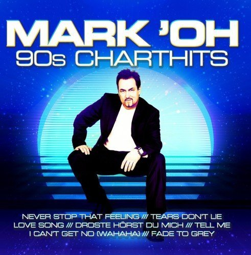 Mark 'Oh - 90s Charthits (2017) MP3
